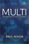 Multi The Chemistry of Church Diversity